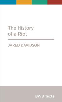 Davidson_History-of-a-Riot_thumb